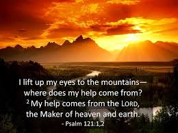 Psalms 121:1-8 (6)  Where does your help come from?