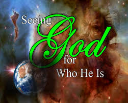 Seeing God for Who He is! Psalms 90: 1-17